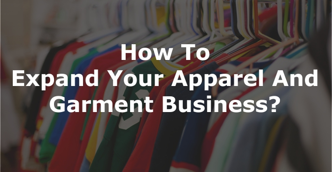 Apparel And Garment Business