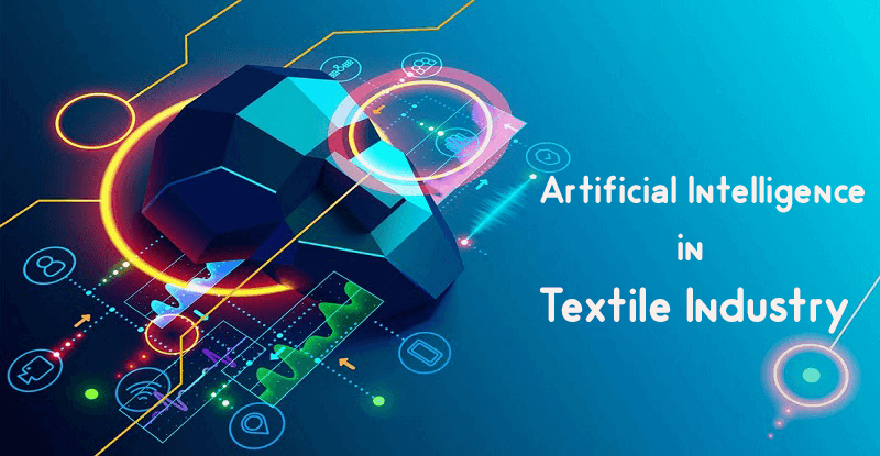 Artificial Intelligence And Textile Industry